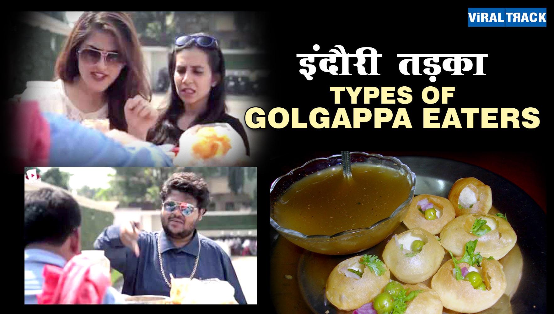 Types Of Golgappa Eaters Very Funny Desi Videos
