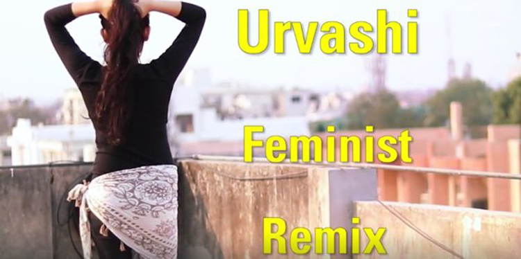 Urvashi Feminist Remix Break through