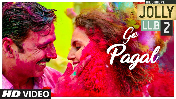 Jolly LLB 2 GO PAGAL Song Video