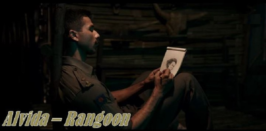 Alvida Video Song of Rangoon