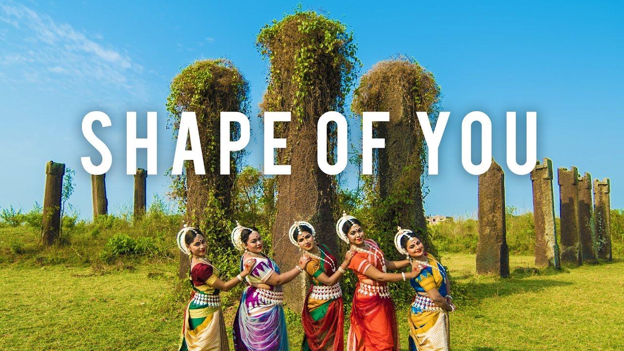 Indian Odissi Classical Dance Ed Sheeran Shape Of You