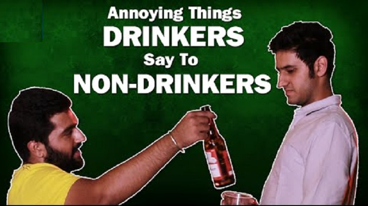 drinkers say to non-drinkers
