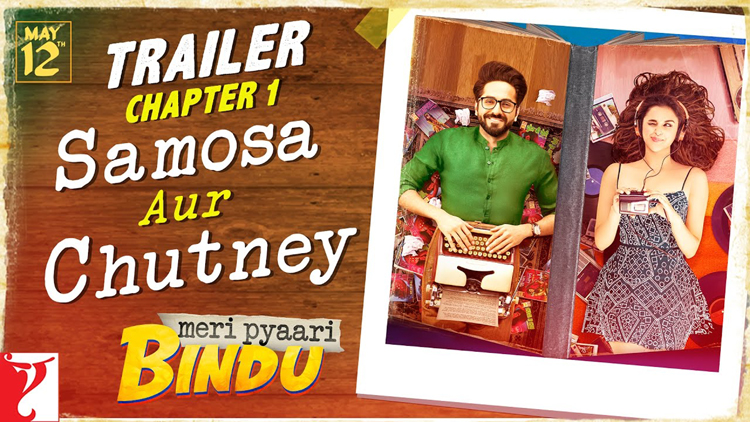Meri Pyaari Bindu Official Trailer Chapter 1 Ayushmann Khurrana Parineeti Chopra