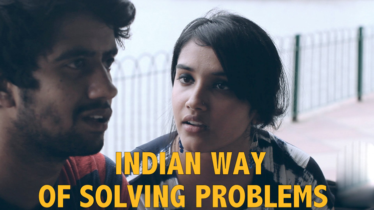 Indian Way of Solving Problems