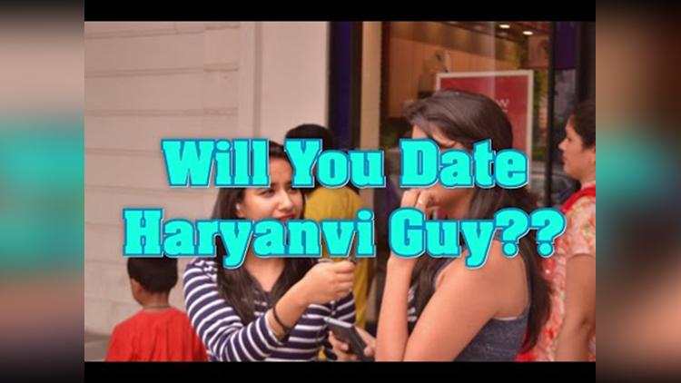 Delhi Girls on Dating Haryanvi Guy