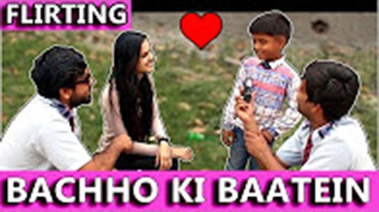 Bachho Ki Baatein FLIRTING TST