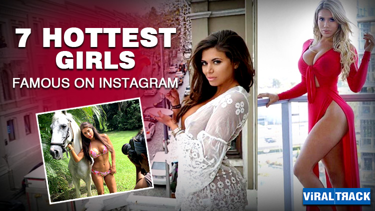 top 7 girls whose famous on instagram