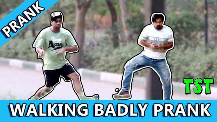 Walking Badly Prank TST Pranks in India