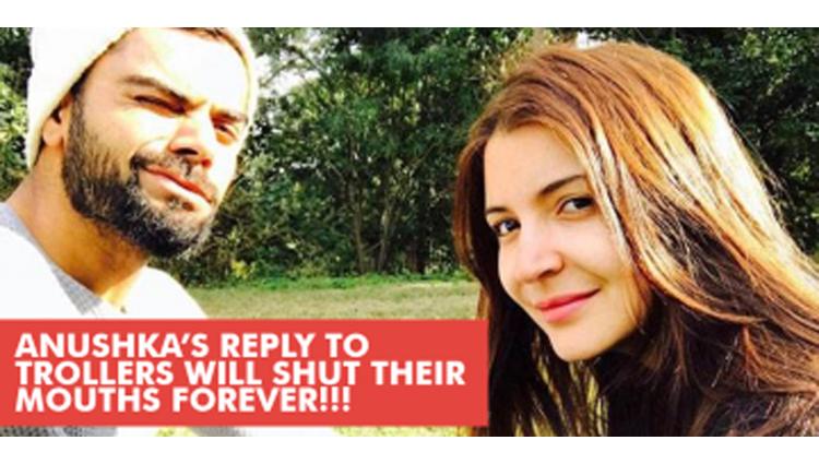 Anushka Sharma's Slap To All Those Nasty Trolls Made On Her And The Current Boyfriend Virat Kohli