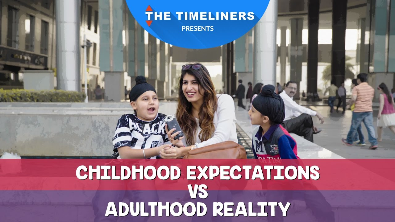 Childhood Expectations or Adulthood Reality The Timeliners
