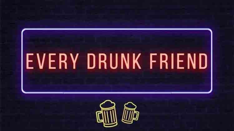 FilterCopy Every Drunk Sharaabi Friend