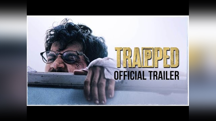 TRAPPED Official Trailer Rajkummar Rao