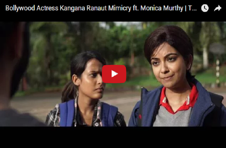 Kangana Ranaut Monica is also adept at copying