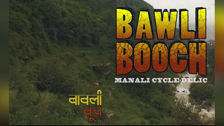 bawli booch Downhill Mountain Biking in Manali