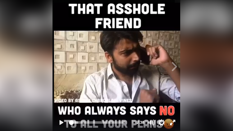 that asshole friend who always say no to all your plans