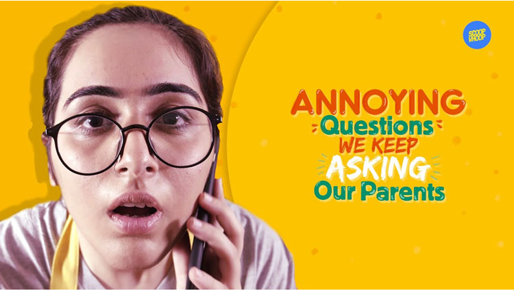 ScoopWhoop Annoying Questions We Keep Asking Our Parents