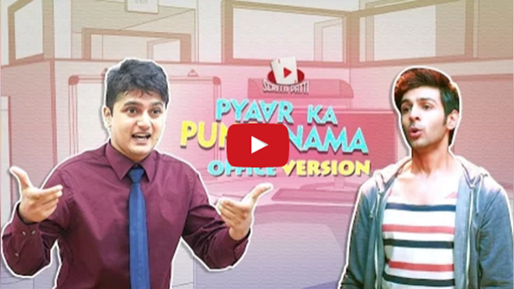 Pyaar Ka Punchnama Office Version
