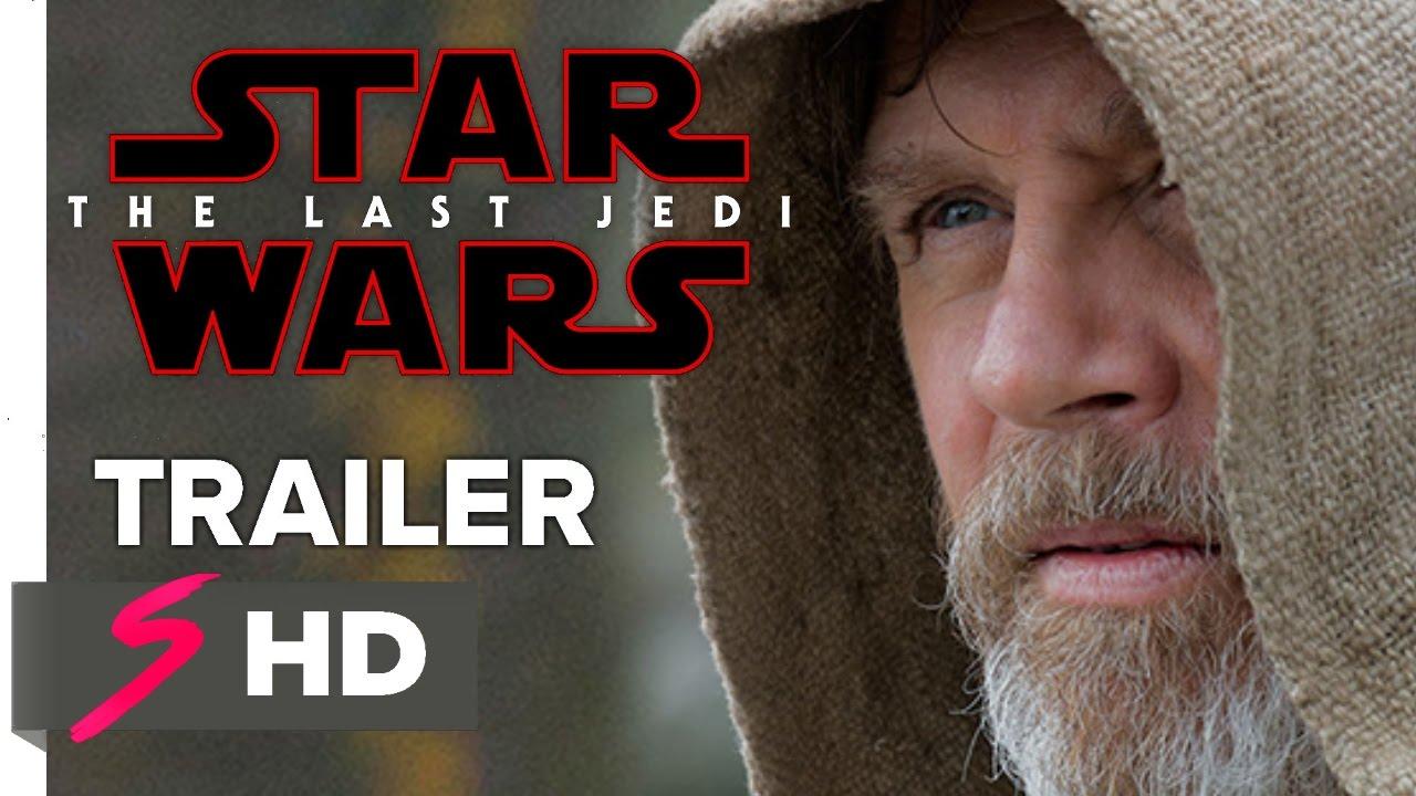 STAR WARS 8 The Last Jedi Trailer