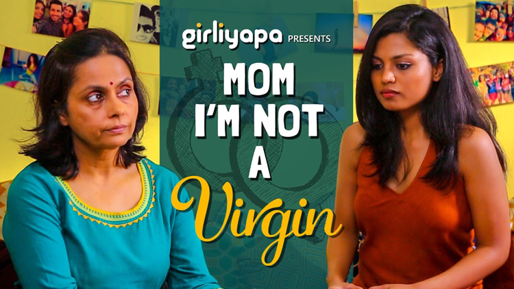 Girliyapas Mom I am not a virgin