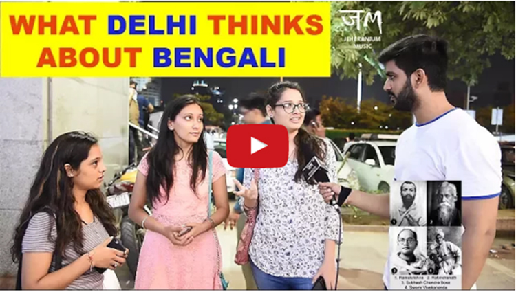 What Delhi Thinks About Bengali