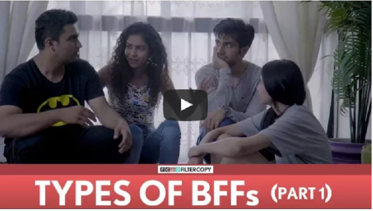FilterCopy Types Of BFFs Best Friends