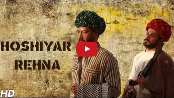 Baadshaho latest song Hoshiyar Rehna Video