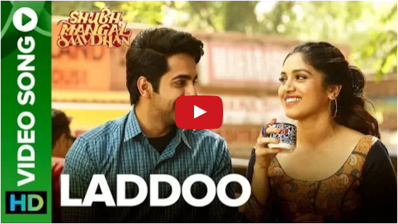 Shubh Mangal Saavdhan latest song Laddoo