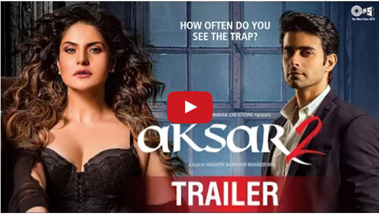 Aksar 2 Official Trailer