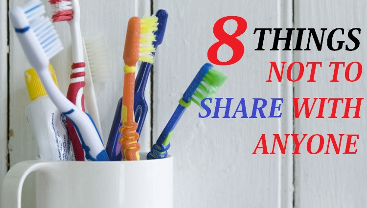8 Things You Should Never share with anyone