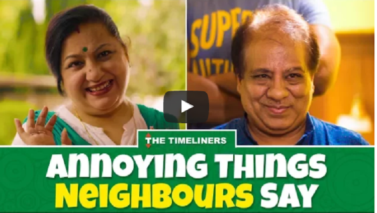 Annoying Things Neighbours Say The Timeliners