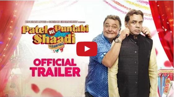 Patel Ki Punjabi Shaadi Official Trailer