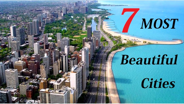 7 Most Beautiful cities In the World