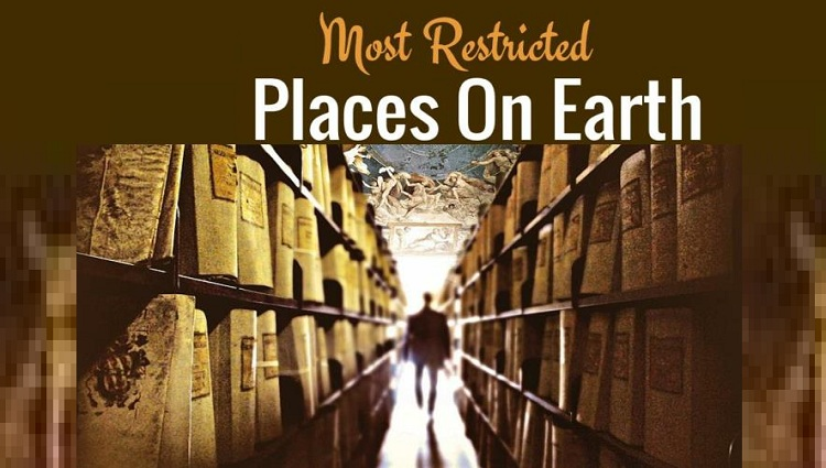 Seven most Restricted Places