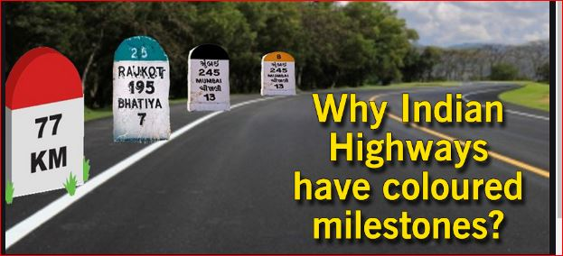 Do you know why Indian Highways have coloured milestones