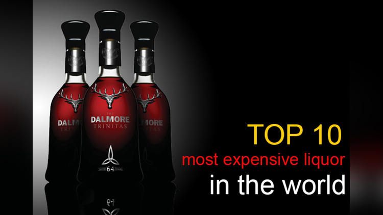 world top 10 most expensive liquors