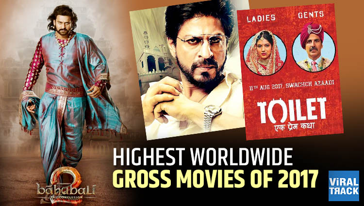 Highest worldwide gross bollywood movies of 2017