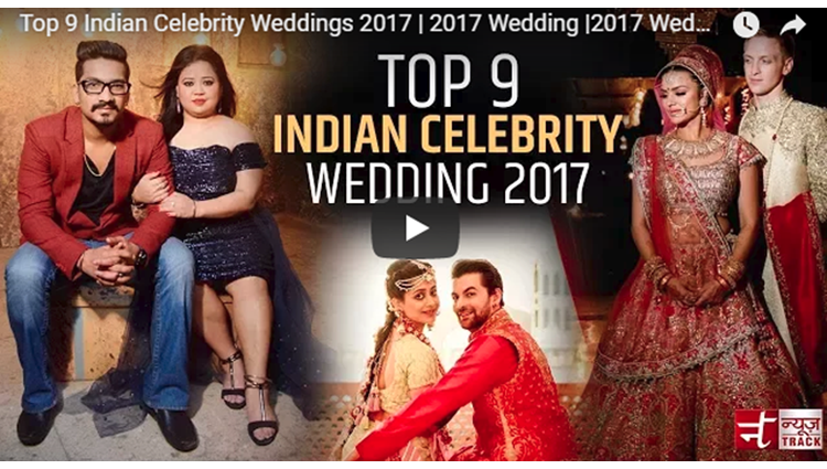 Top 9 Indian Celebrity Weddings 2017