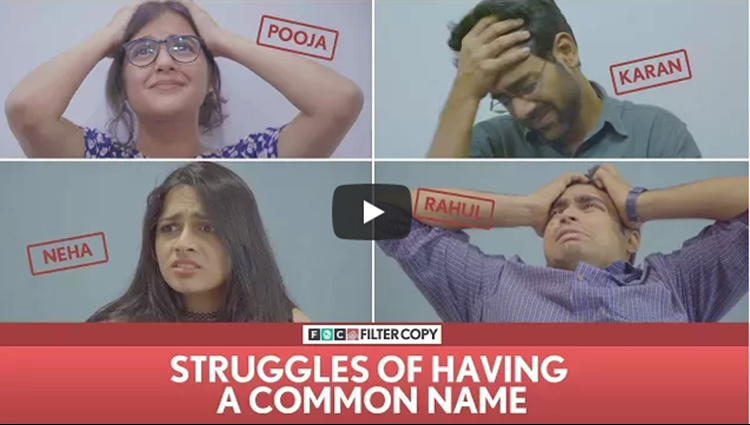 FilterCopy Struggles Of Having A Common Name Ft Dhruv Sehgal Surbhi Viraj and Madhu