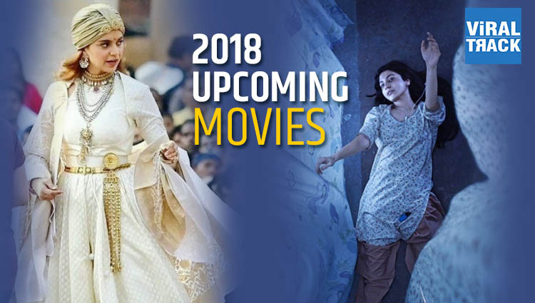 2018 upcoming bollywood movies