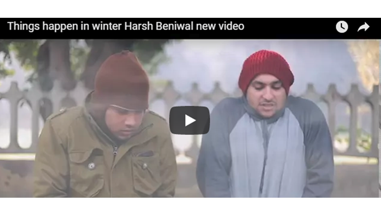 Things happen in winter Harsh Beniwal new video