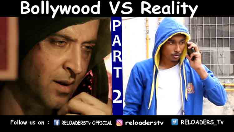 Bollywood Vs Reality Expectation Vs Reality Part 2 Reloader Style