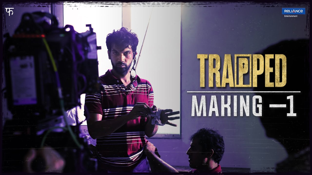 the making of rajkumar rao trapped