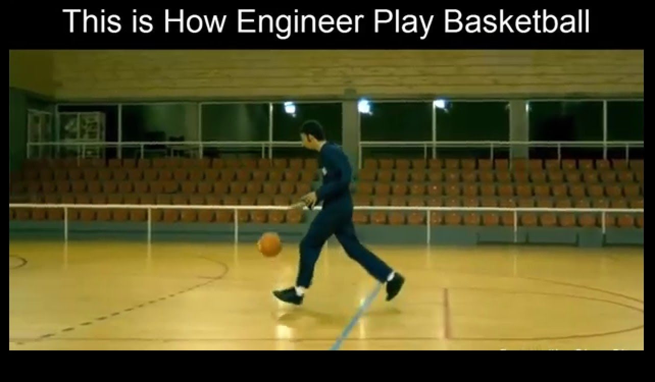 this is how engineer play basketball