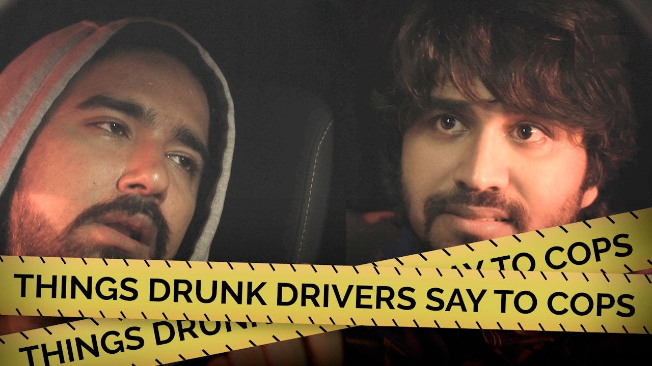 Things Drunk Drivers Say To Cops
