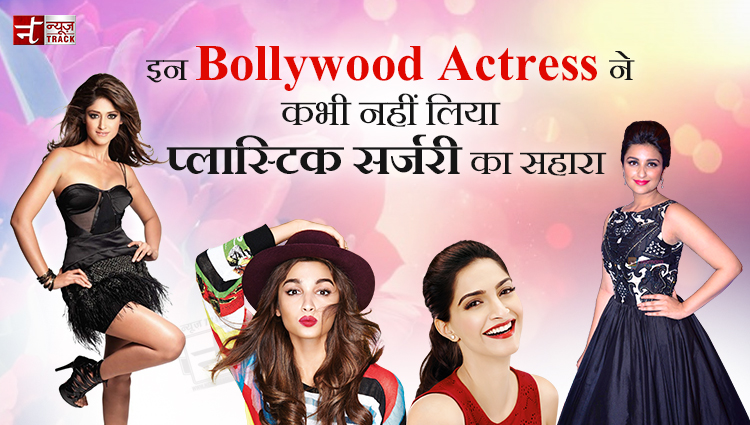 bollywood actress who never gone for plastic surgery