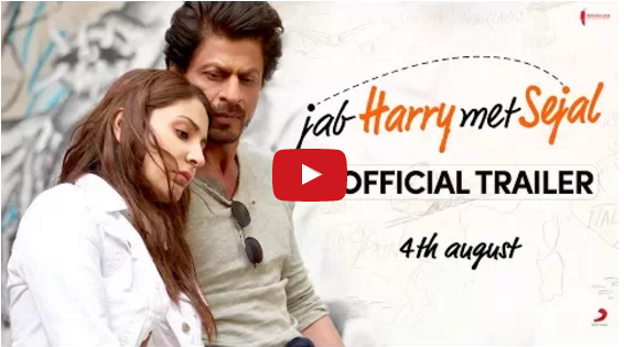 Jab Harry Met Sejal Trailer