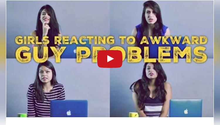 Girls reacting to AWKWARD GUY PROBLEMS