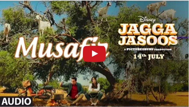 Jagga Jasoos latest song Musafir