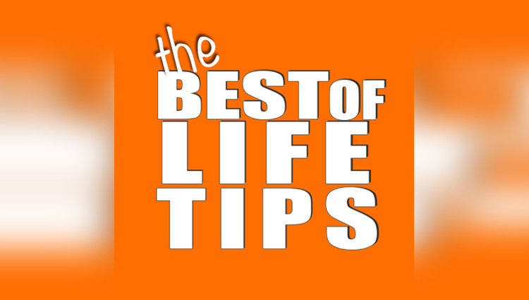 You must also know some specific tips associated with our life