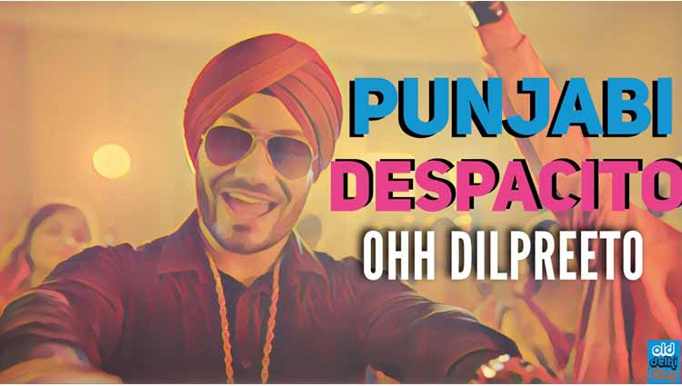 Punjabis Have Transformed 'Despacito' Into Their Tune